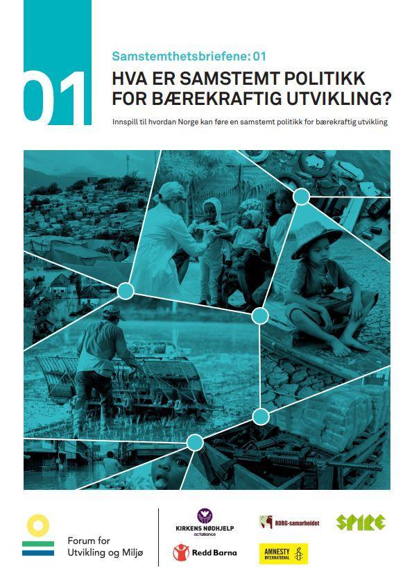 http://forumfor.no/assets/docs/Samstemthetsbriefene01-HVA-ER-SAMSTEMT-POLITIKK-FOR-B%C3%86REKRAFTIG-UTVIKLING.pdf